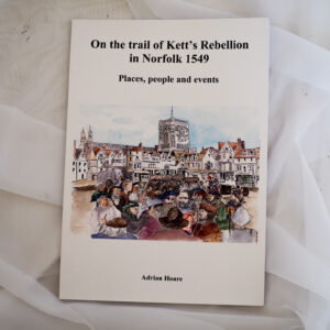 On the trail of Kett's rebellion